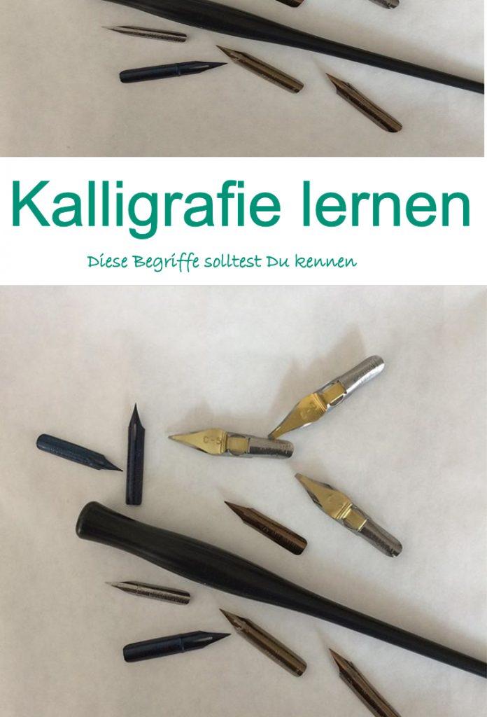 Kalligrafie lernen - Begrifffe in der Kalligrafie