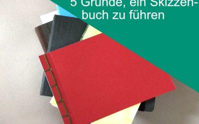 Kalligraphie lernen – 5 Gründe, ein Skizzenbuch zu führen